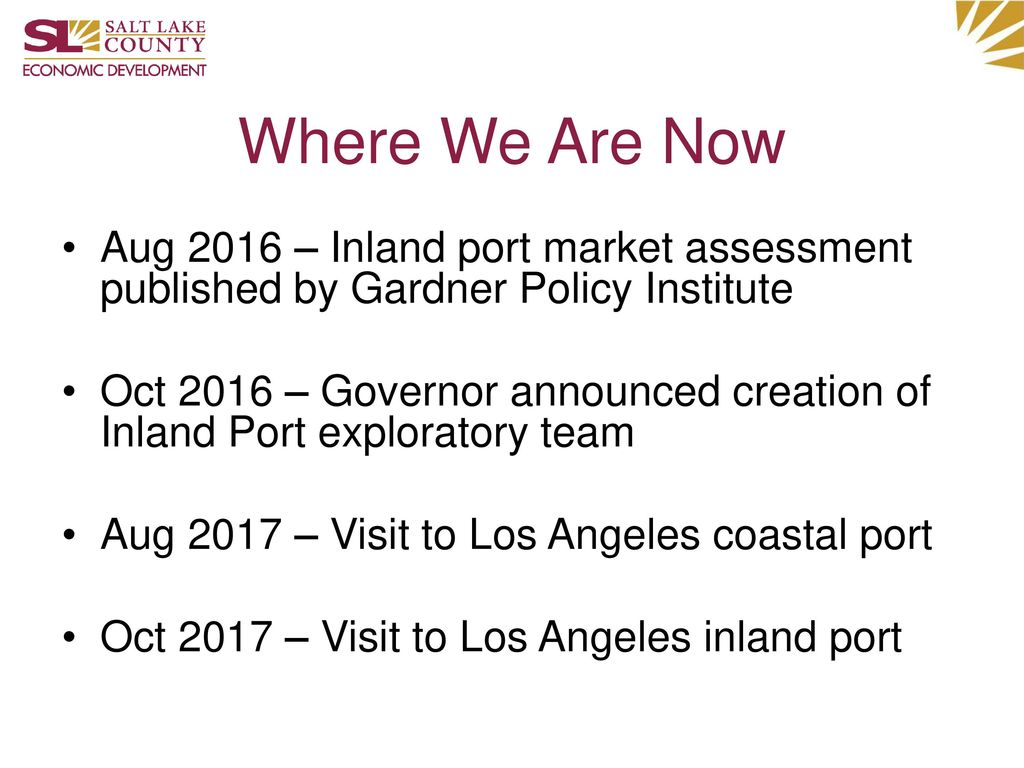 Where We Are Now Aug 2016 – Inland port market assessment published by Gardner Policy Institute.