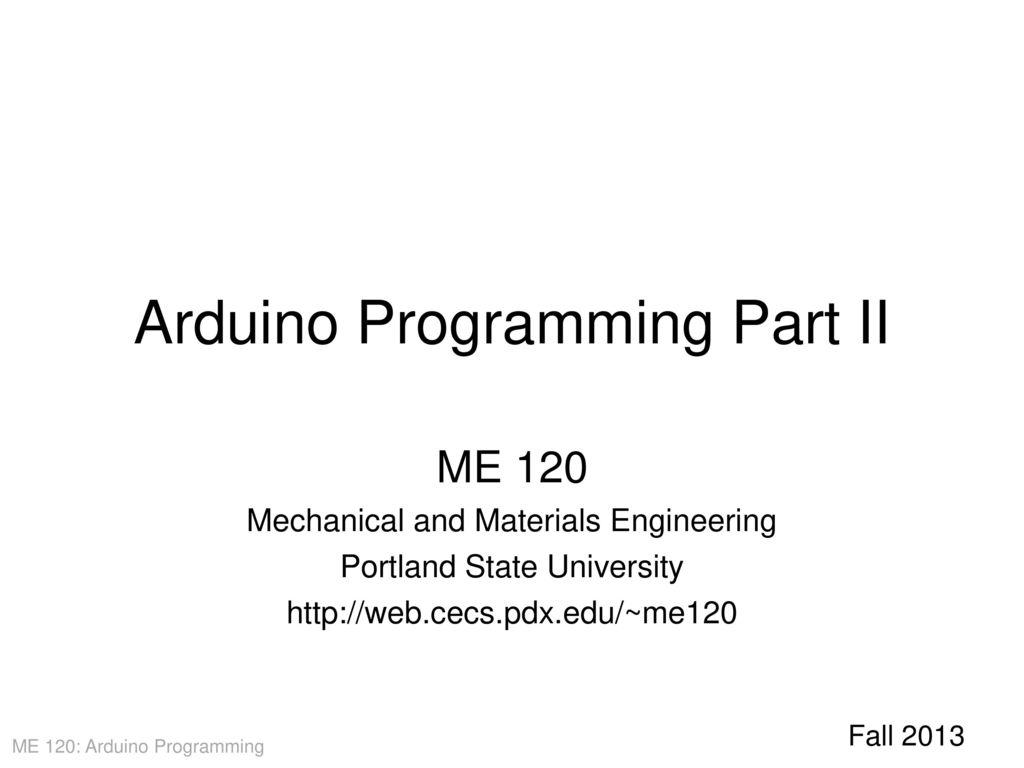 Arduino Programming Part II - ppt download