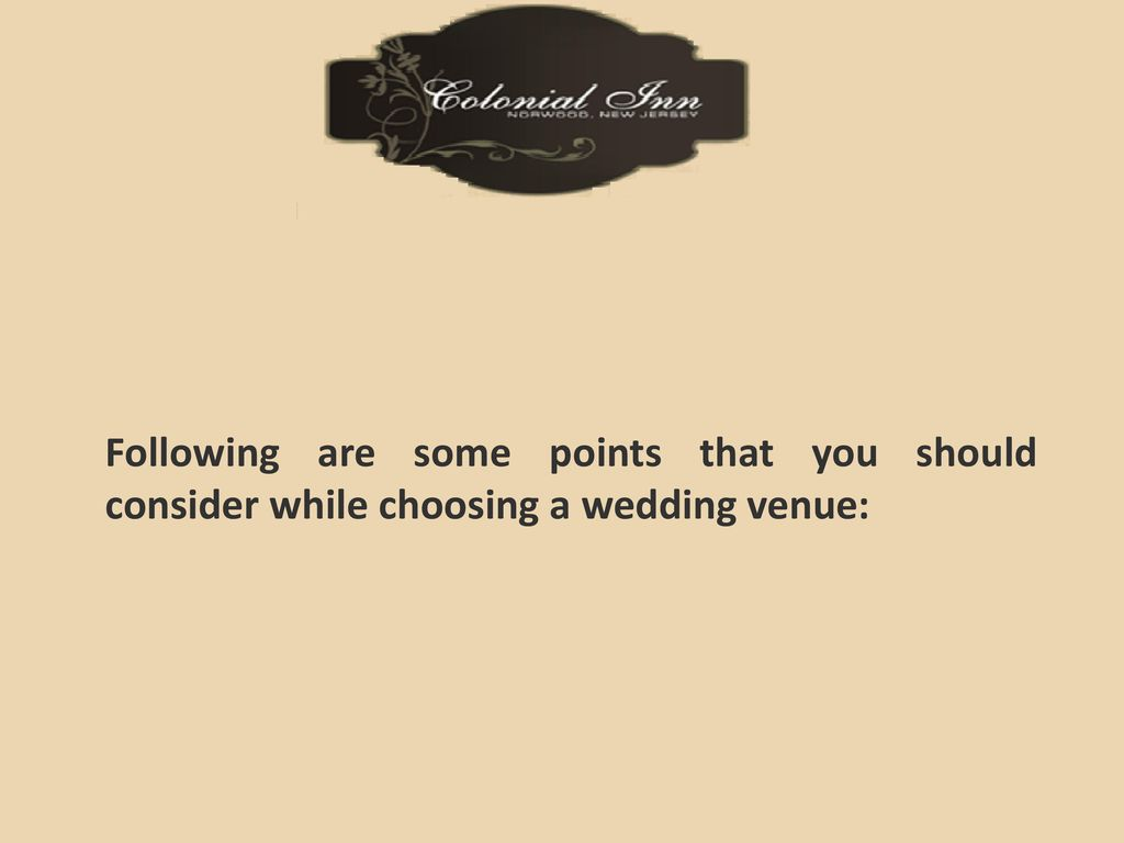 How To Choose Exceptional Wedding Reception Venues Ppt Download