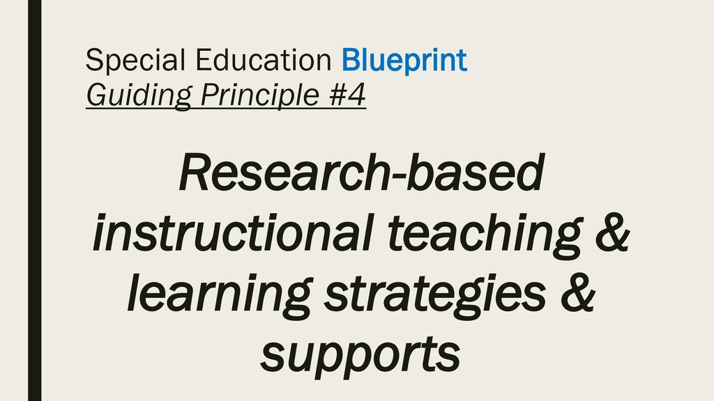 Special education updates ppt download special education blueprint guiding principle 4 malvernweather Gallery