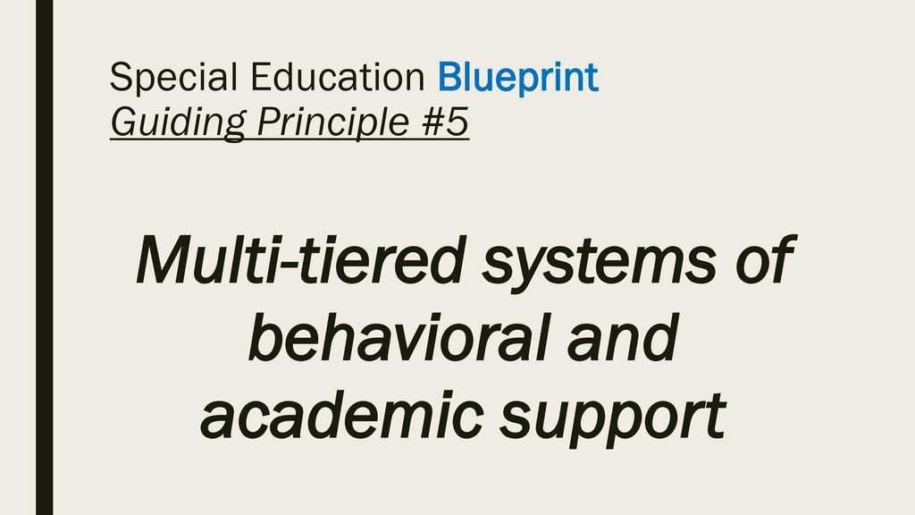 Special education updates ppt download special education blueprint guiding principle 5 malvernweather Gallery