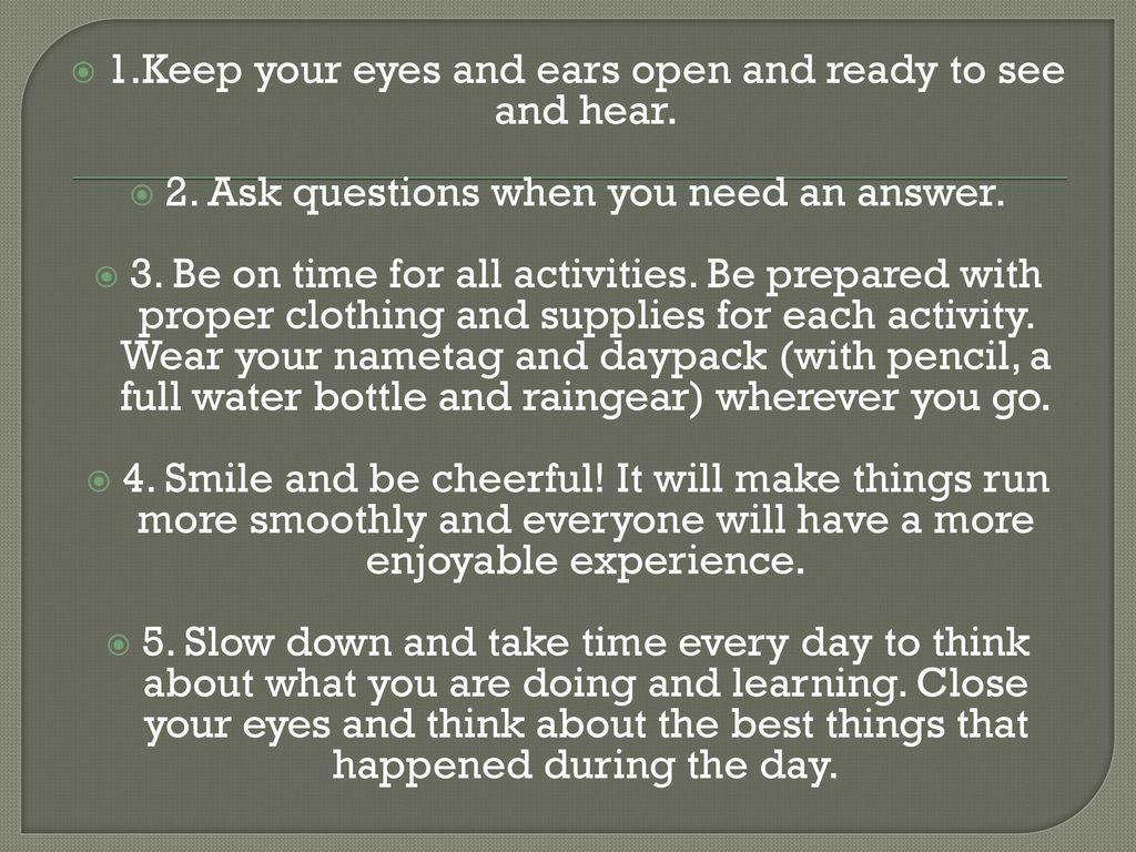 Keep Your Eyes Open Slow Down Wear >> Outdoor School Trickle Creek Ppt Download