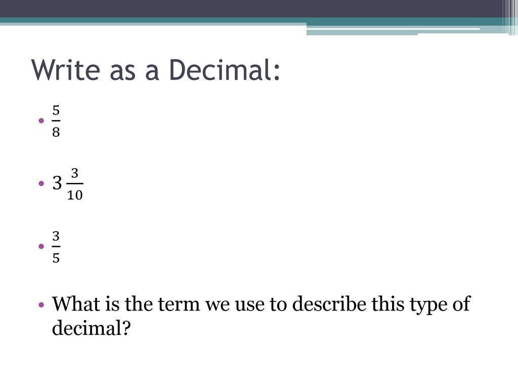5-2 Fractions and Decimals - ppt download