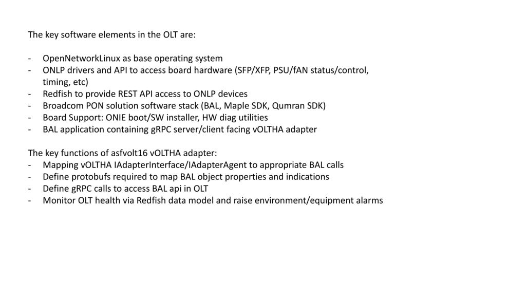The key software elements in the OLT are: - ppt download