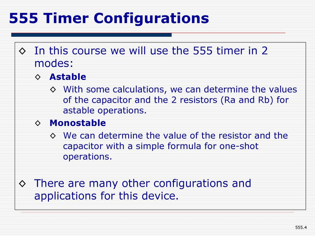 555 Timer Eee Department Kumpavat Harpal Ppt Download Flip Flop Using 4017 Configurations In This Course We Will Use The 2 Modes