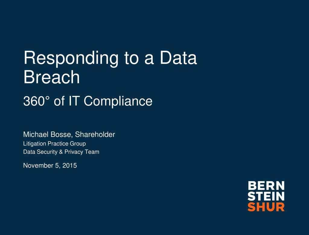 Responding to a Data Breach 360° of IT Compliance - ppt download