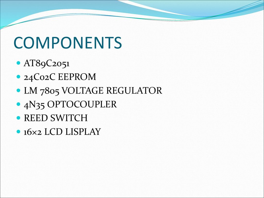 Microcontroller Based Speedometer Cum Odometer Ppt Download 7805voltageregulator Lm7805 Voltage Regulator Circuit Components At89c C02c Eeprom Lm 7805