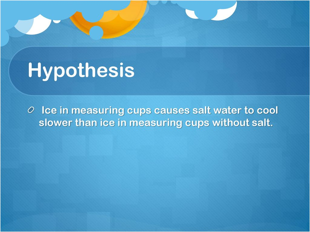 Purpose What does ice do to hot boiling salt water and why