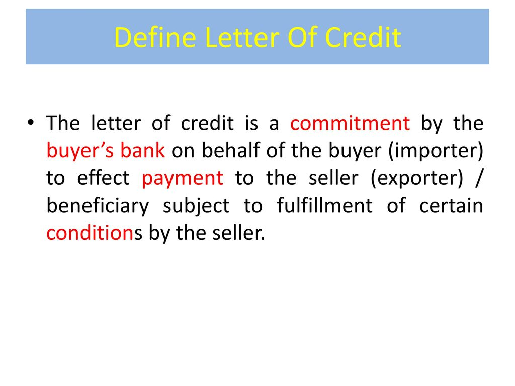 Letter Of Credit: Definition, Types & Parties   ppt download