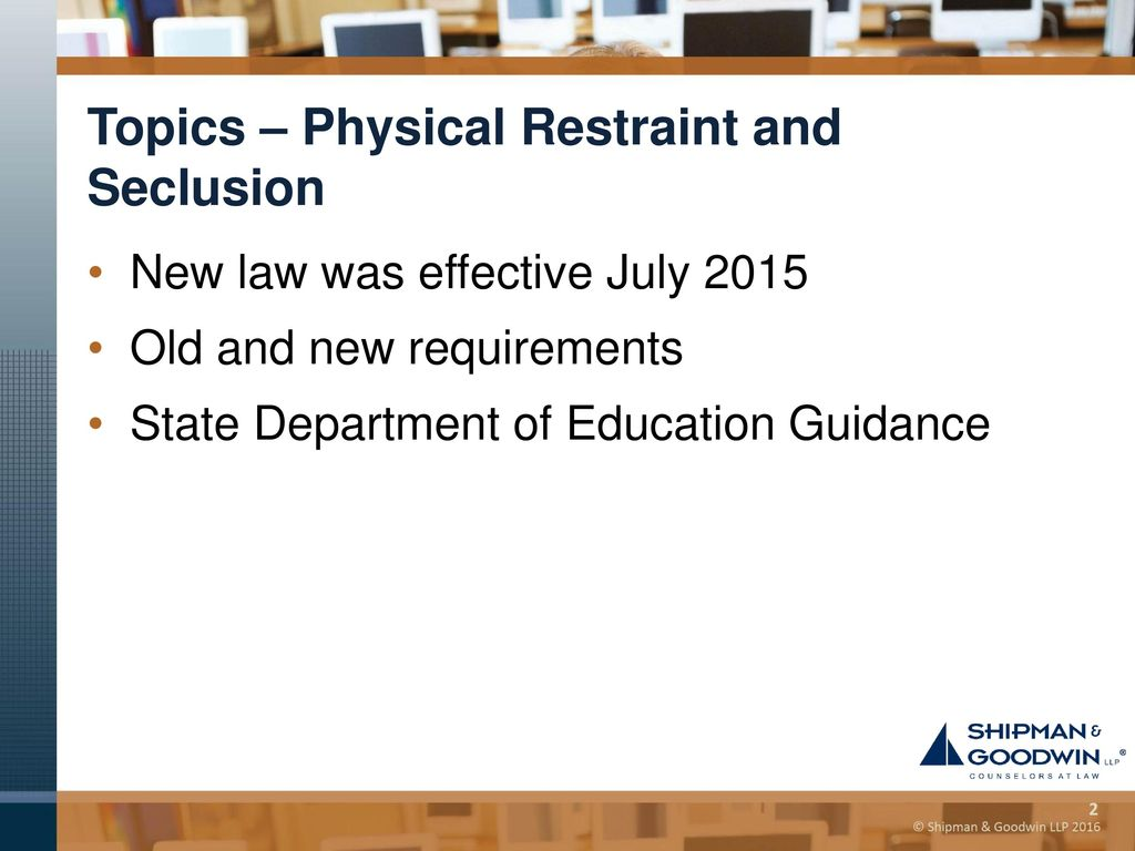 New Report On State Laws On Seclusion >> Update On Physical Restraint And Seclusion Ppt Download