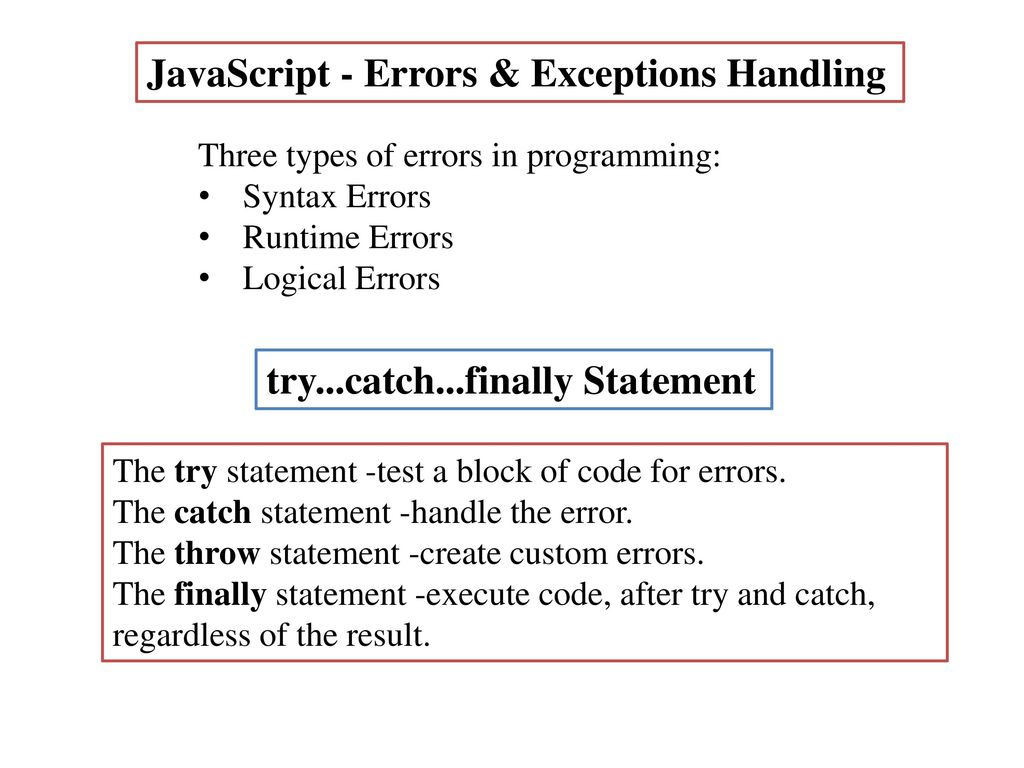 JavaScript - Errors & Exceptions Handling - ppt download
