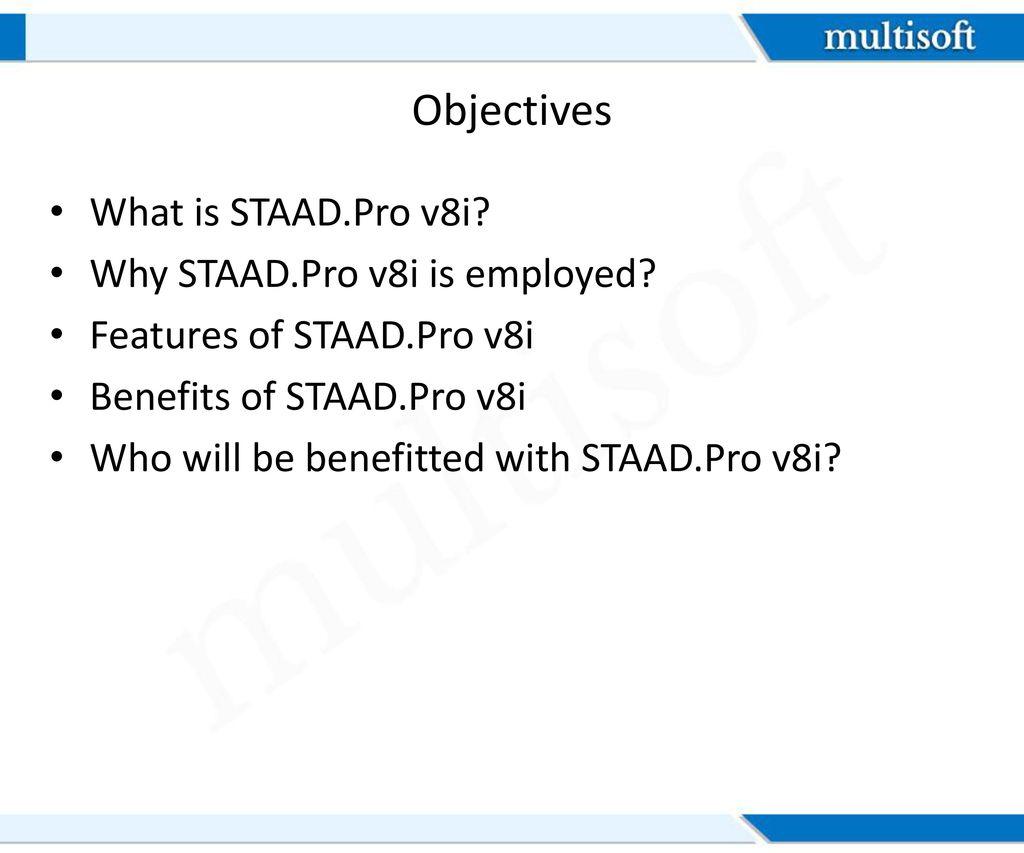 STAAD Pro v8i Training Let's get started!  - ppt download