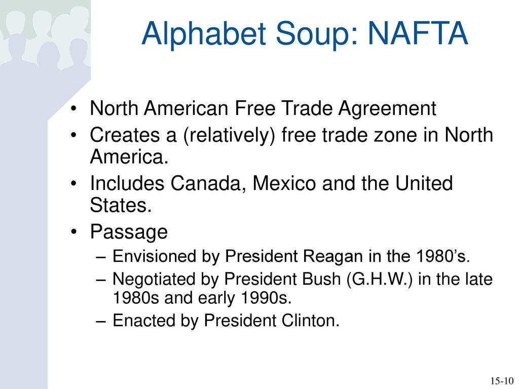 Chapter 15 Nafta Cafta Gatt Wto Are Trade Agreements Good For Us