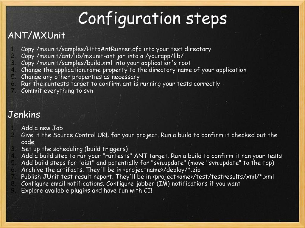 Continuous Integration with Jenkins, ANT, and MXUnit - ppt