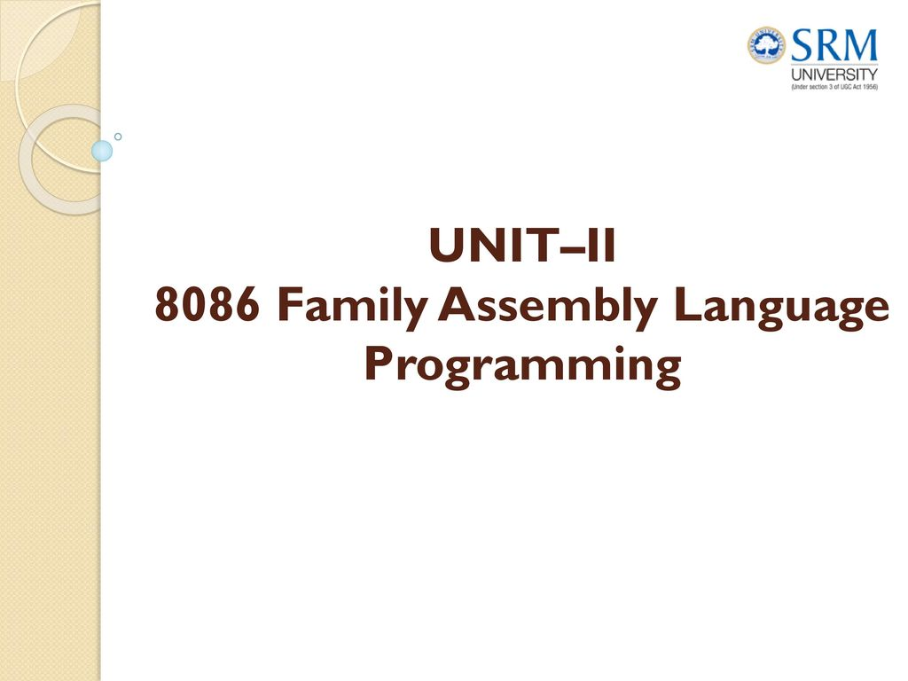 UNIT–II 8086 Family Assembly Language Programming - ppt download
