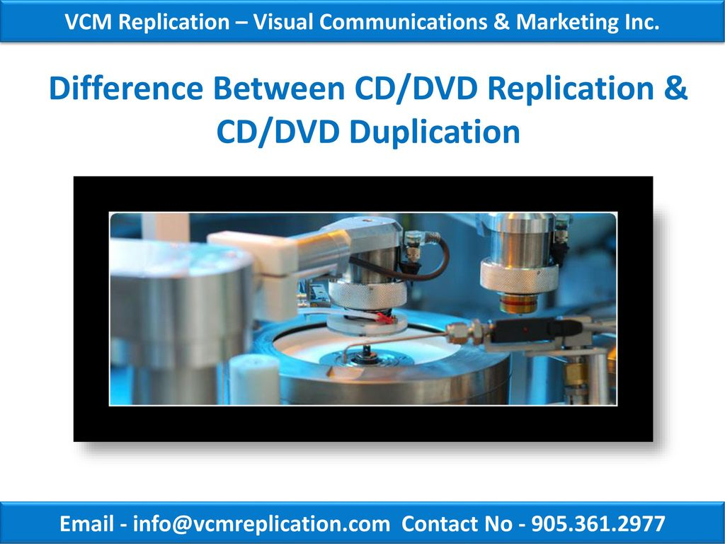 Difference Between Cd Dvd Replication Cd Dvd Duplication Ppt Download