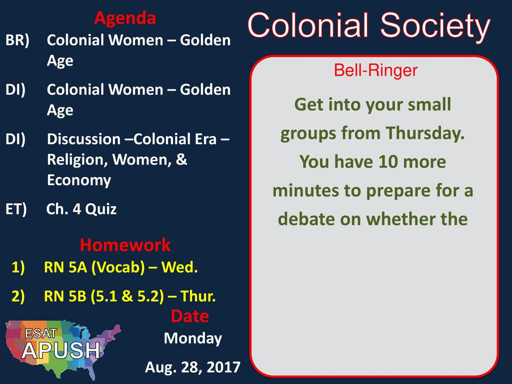 Colonial Society APUSH Agenda - ppt download