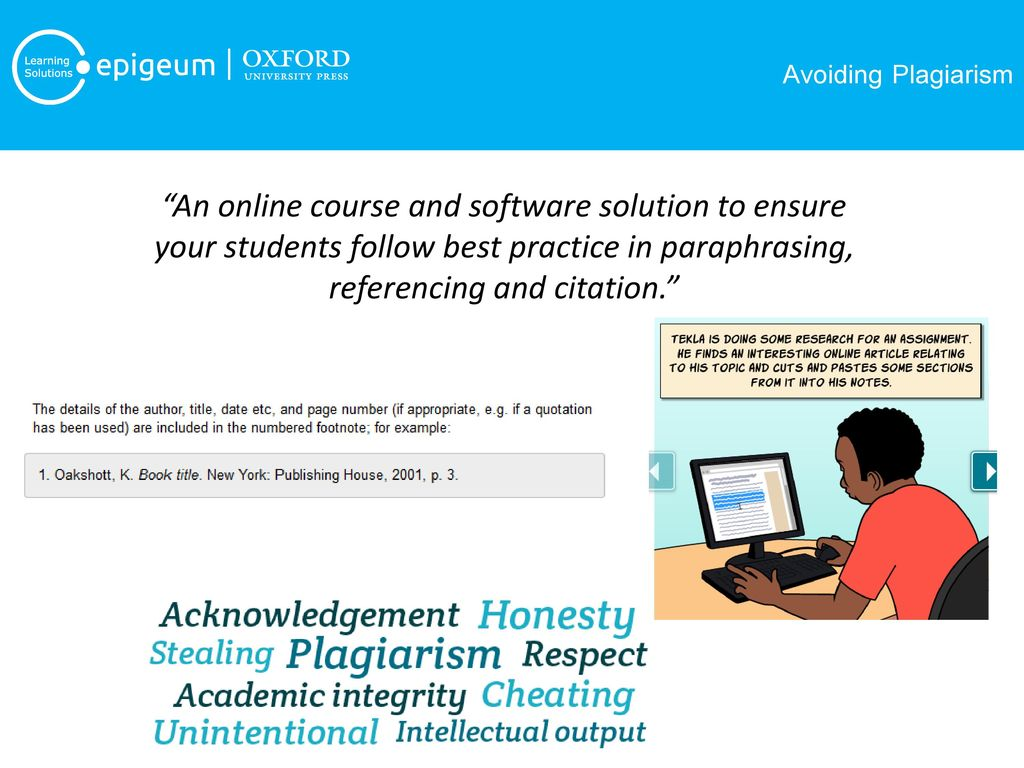 "Avoiding Plagiarism ""An online course and software solution"