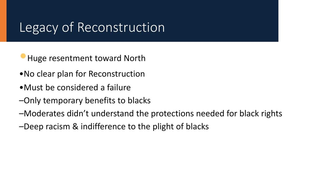why was reconstruction considered a failure