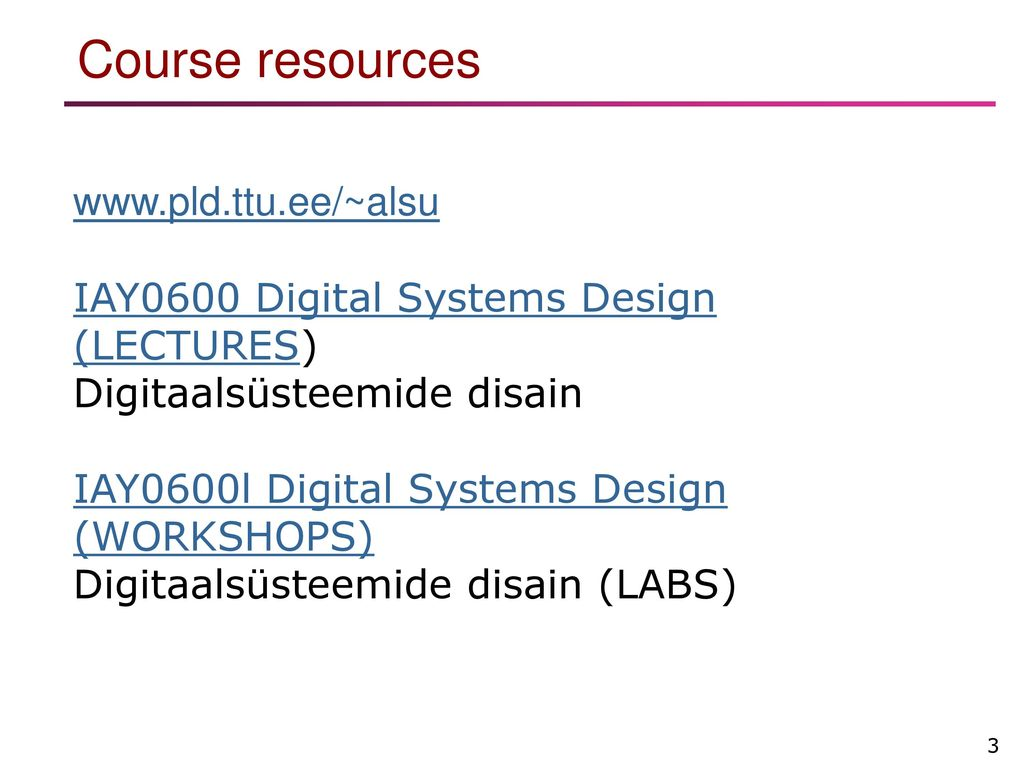 Iay 0600 Digital Systems Design Ppt Download Electronics Today Circuit With Vhdl By Va Pedroni Course Resources