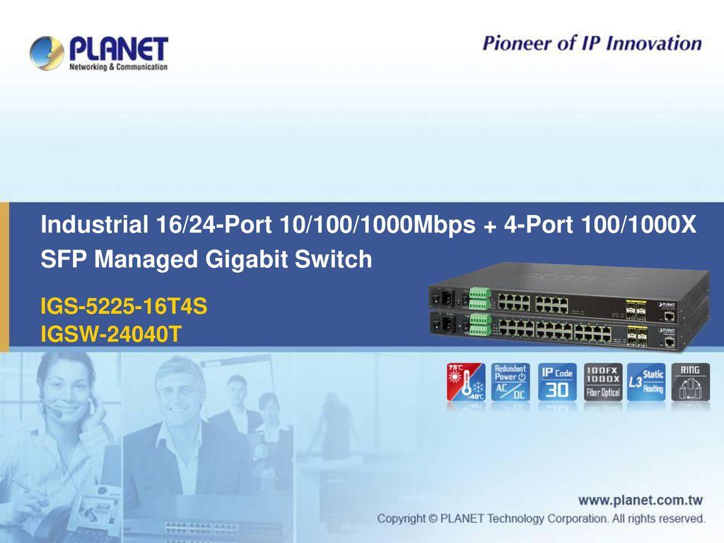 Industrial 16/24-Port 10/100/1000Mbps + 4-Port 100/1000X SFP