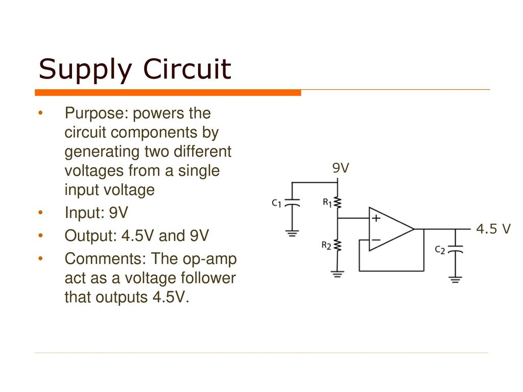Light Detection Circuit Ppt Download Voltage Follower Op Amp Supply Purpose Powers The Components By Generating Two Different Voltages From A Single