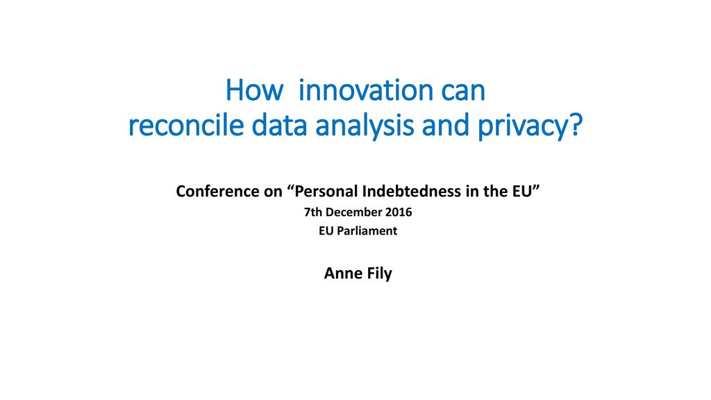 how innovation can reconcile data analysis and privacy ppt download