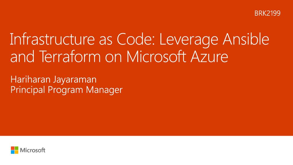 6/11/2018 2:07 PM BRK2199 Infrastructure as Code: Leverage