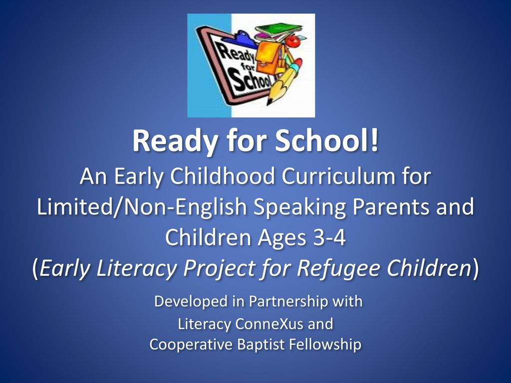 Ready for School! An Early Childhood Curriculum for - ppt download