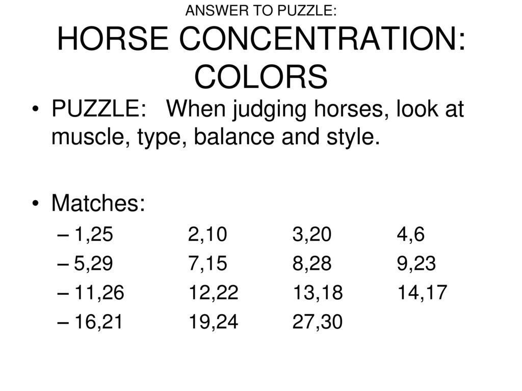 ANSWER TO PUZZLE: HORSE CONCENTRATION: COLORS