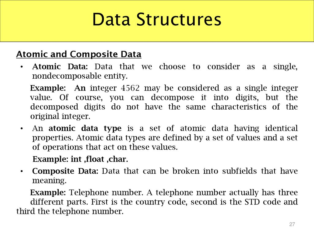Data Structures Atomic and Composite Data