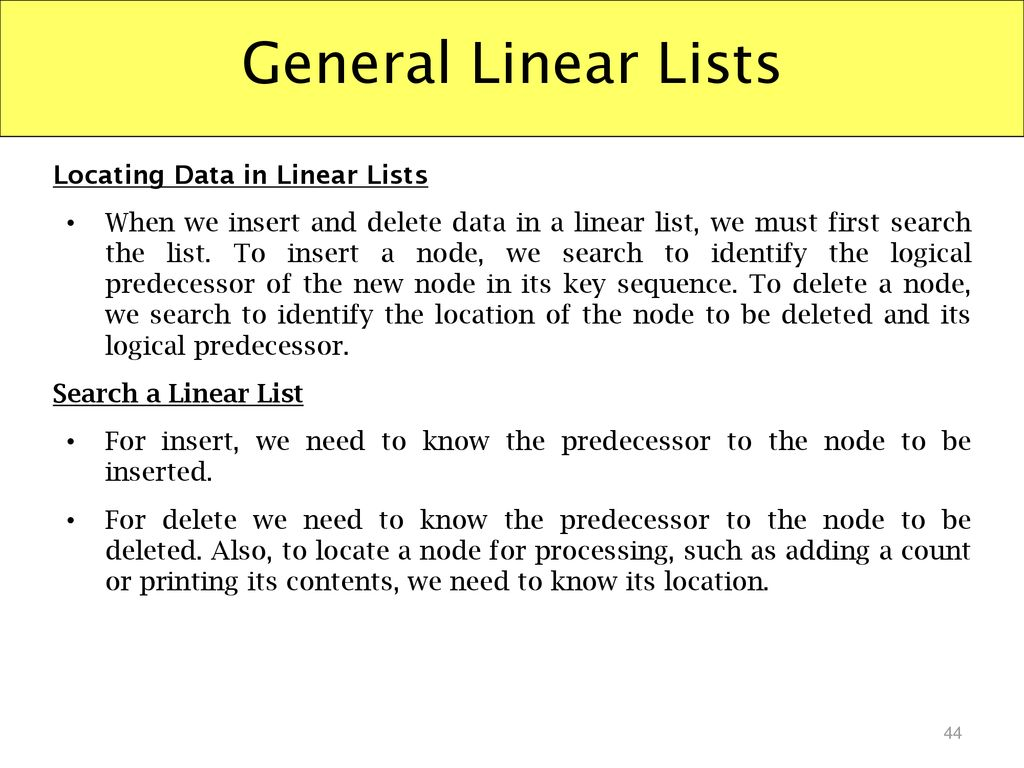 General Linear Lists Locating Data in Linear Lists