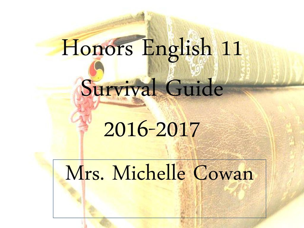 Honors English 11 Survival Guide