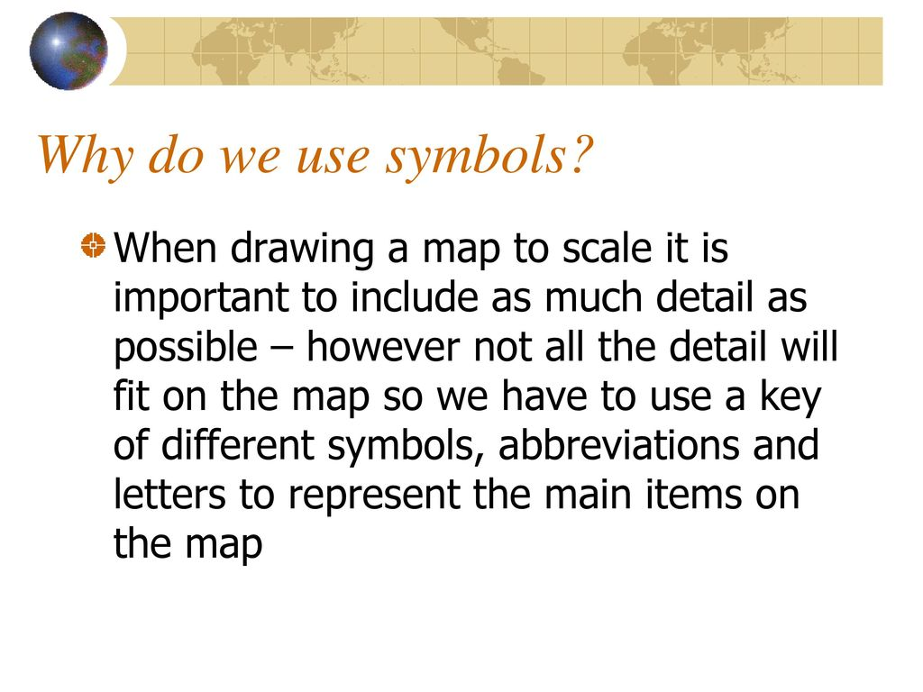 How Do We Use Map Symbols Ppt Download