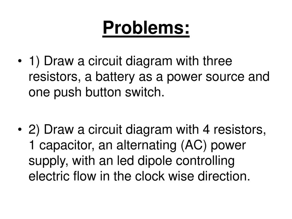 25 Problems: 1) Draw a circuit diagram ...