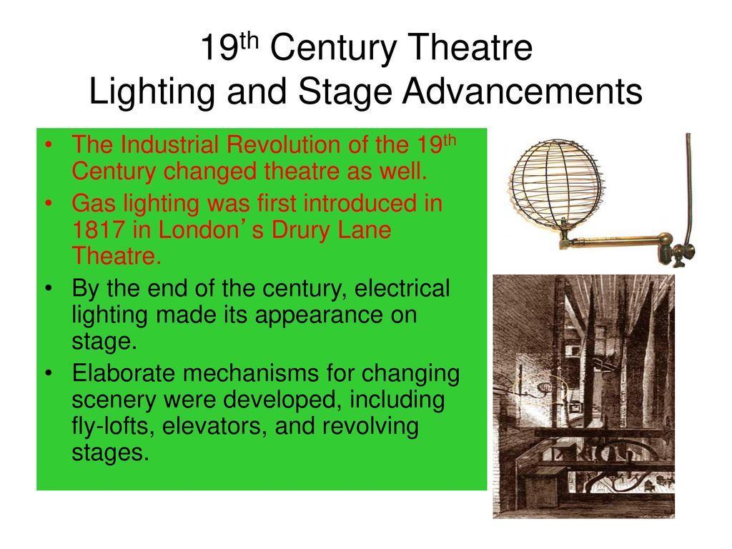 19th Century Theatre Lighting and Stage Advancements  sc 1 st  SlidePlayer & 16th Century Theater) William Shakespeare - ppt download