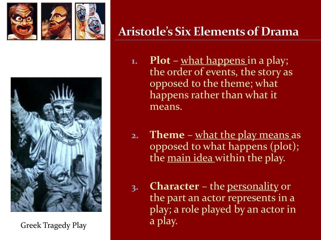 Aristotles Six Elements Of Drama