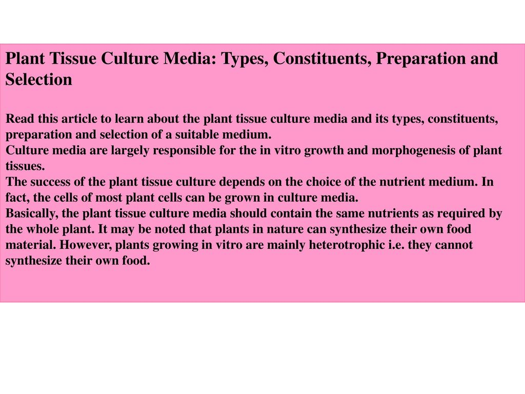 Plant Tissue Culture Media: Types, Constituents, Preparation