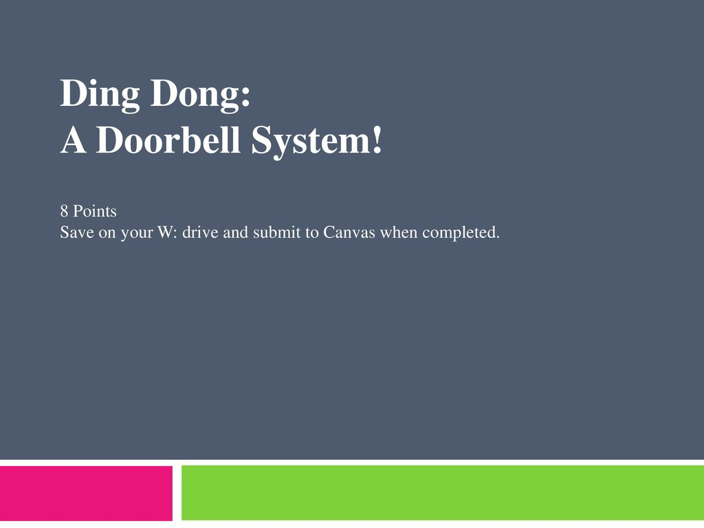 Ding Dong A Doorbell System 8 Points Ppt Download Door Bell Circuit