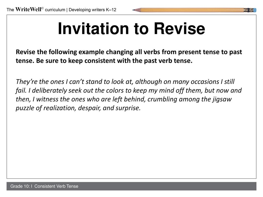 Consistent verb tenses ppt download invitation to revise stopboris Images