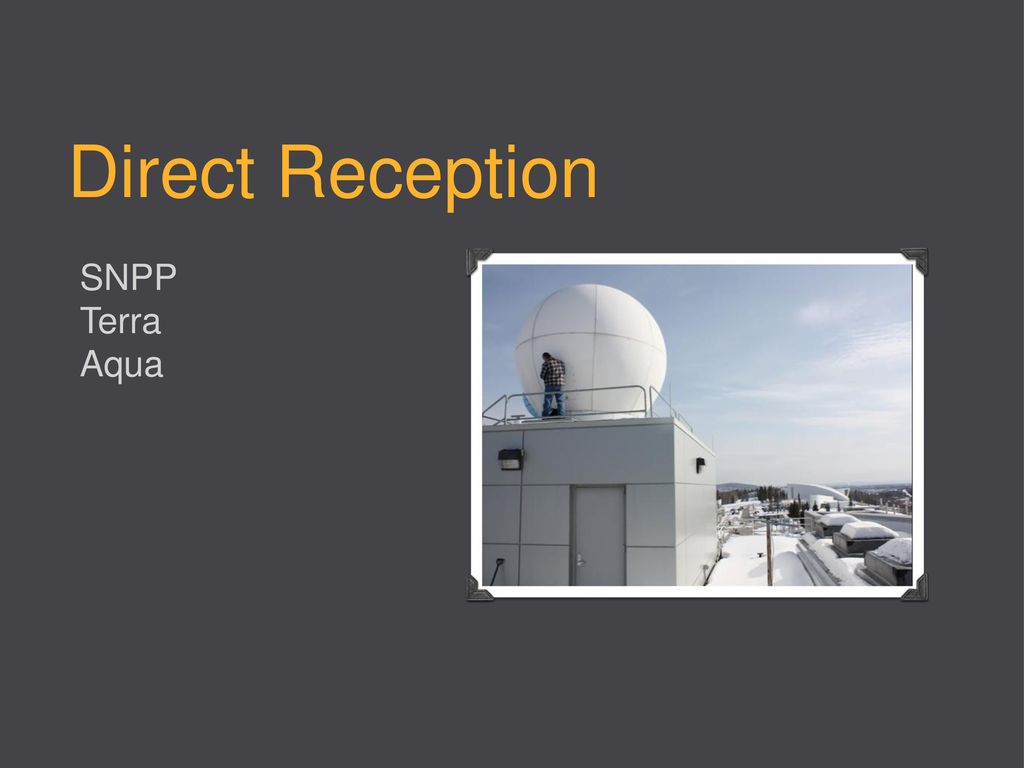 CSPP and IMAPP Real-Time Processing Serving Alaska - ppt