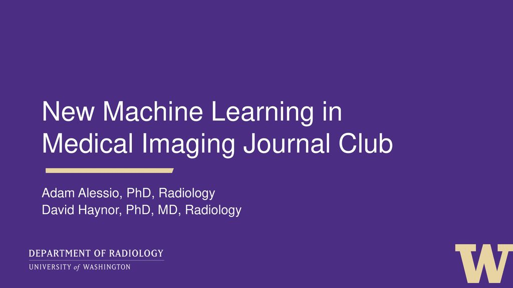 New machine learning in medical imaging journal club ppt download new machine learning in medical imaging journal club maxwellsz