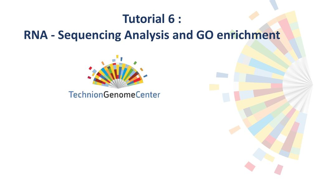 Tutorial 6 : RNA - Sequencing Analysis and GO enrichment