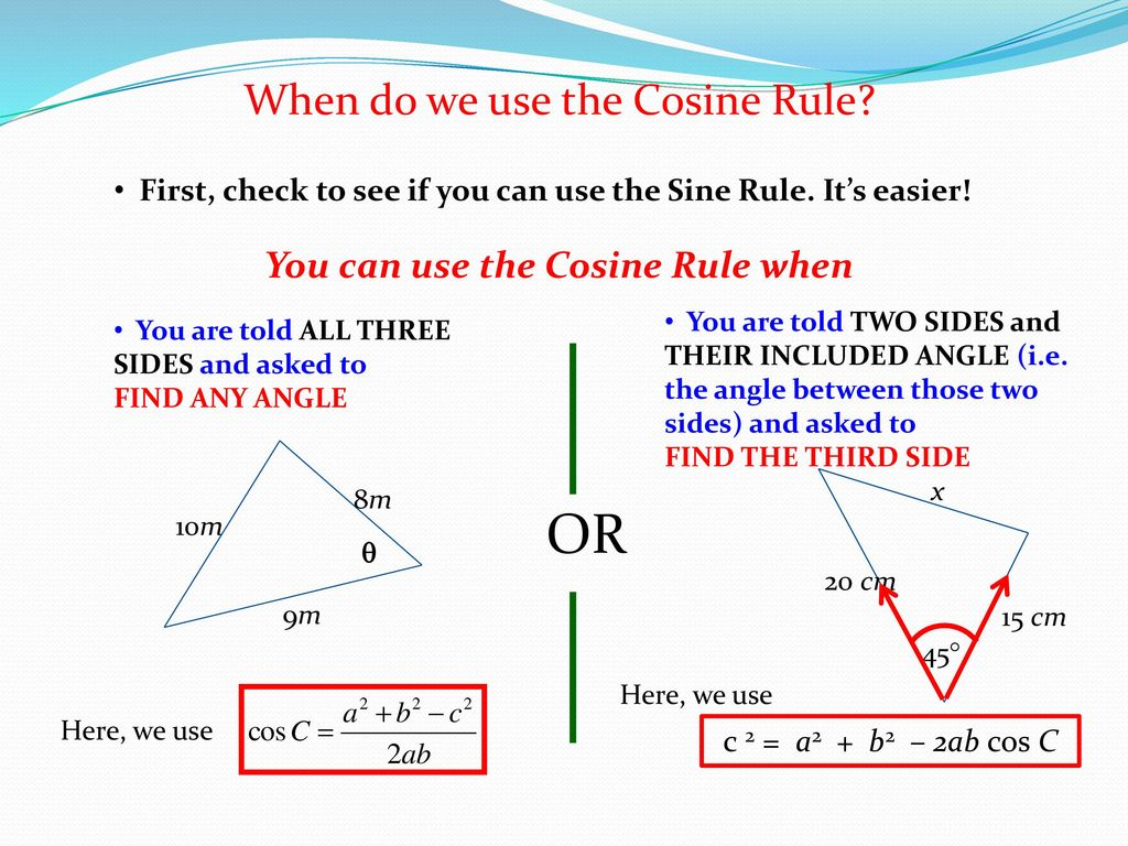 The Sine Rule The Cosine Rule - ppt download