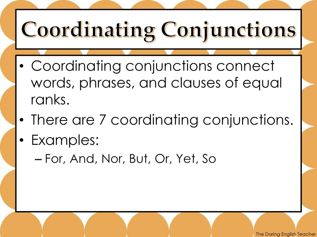 All About Conjunctions Ppt Download