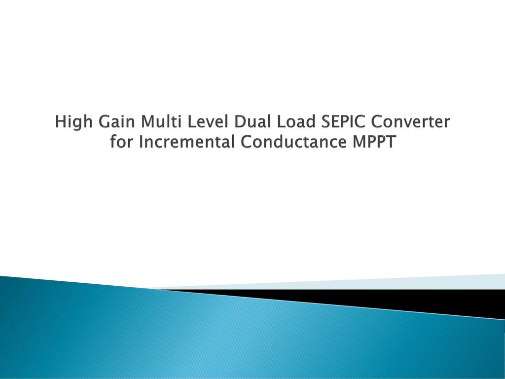 Problem Definition In General Various Single Input Output Multi Dc To Converter 1 High Gain