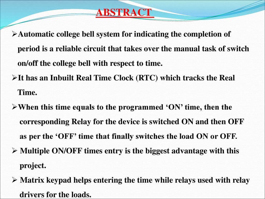 Submitted By Project Title Automatic Bell System For Schools Relay Switch 2 Abstract