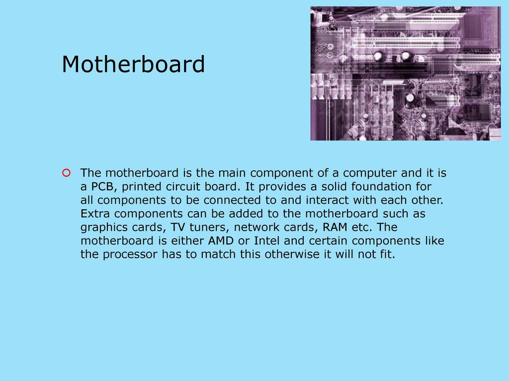 Computer Hardware By Millie Hay Ppt Download Is The Central Printed Circuit Board Pcb In Many Modern Computers 4 Motherboard Main Component Of A And It