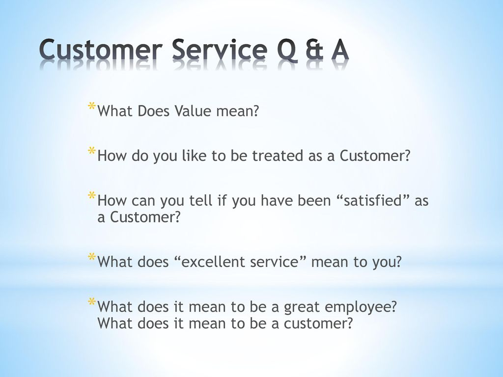 what does excellent customer service mean to you