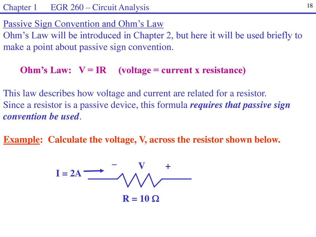 Egr 260 Circuit Analysis Welcome To Syllabus Homework Web Page Ppt The Resistance Ohms Law Can Be Used Work Out Voltages And Currents Passive Sign Convention